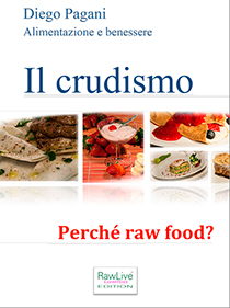 Il Crudismo - Raw Food